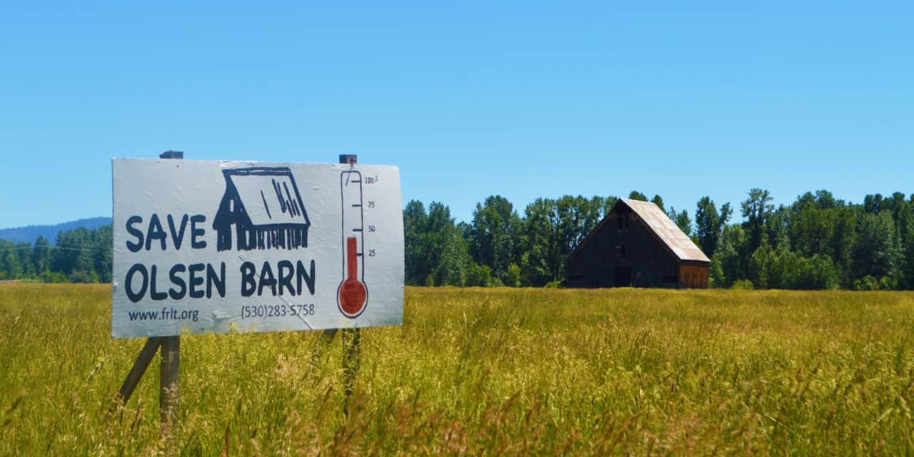 Save Olsen Barn – Chester, CA