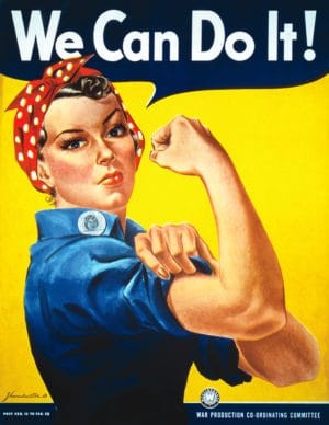 The We Can Do It poster was originally created for Westinghouse Electric as part of a morale-boosting campaign for the new female workforce.