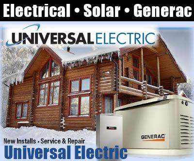 Universal Electric – Susanville, CA 530-816-0685, Electric Service, Solar Energy, Generac Generators, Lassen & Plumas Counties, Lake Almanor